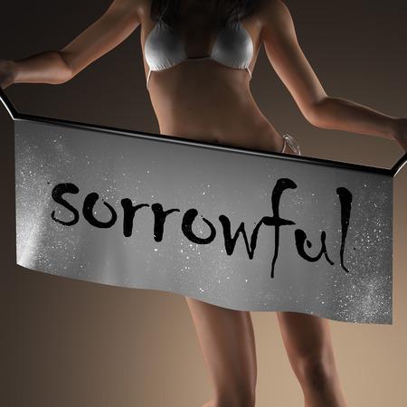sorrowful: sorrowful word on banner and bikiny woman