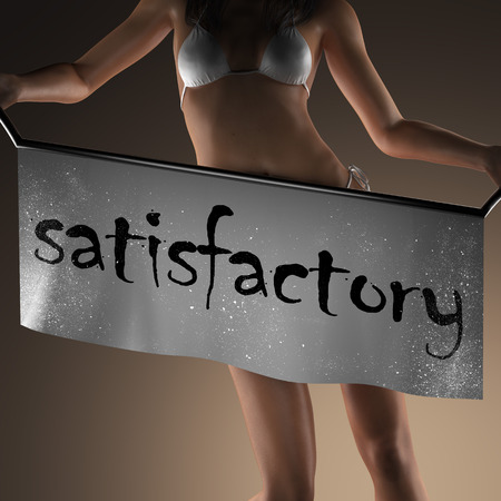 satisfactory: satisfactory word on banner and bikiny woman