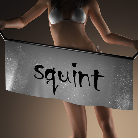squint: squint word on banner and bikiny woman