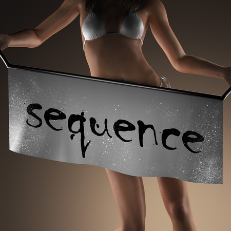 sequence: sequence word on banner and bikiny woman
