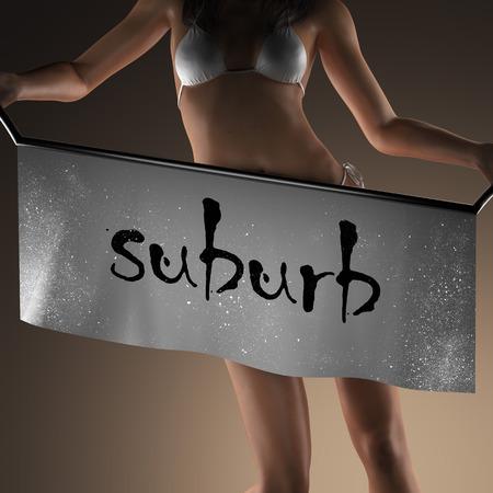 suburb: suburb word on banner and bikiny woman