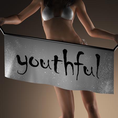 youthful: youthful word on banner and bikiny woman Stock Photo