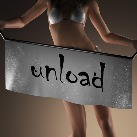 unload: unload word on banner and bikiny woman Stock Photo