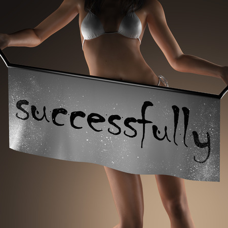 successfully: successfully word on banner and bikiny woman Stock Photo