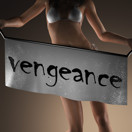 vengeance: vengeance word on banner and bikiny woman Stock Photo