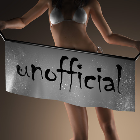 unofficial: unofficial word on banner and bikiny woman Stock Photo
