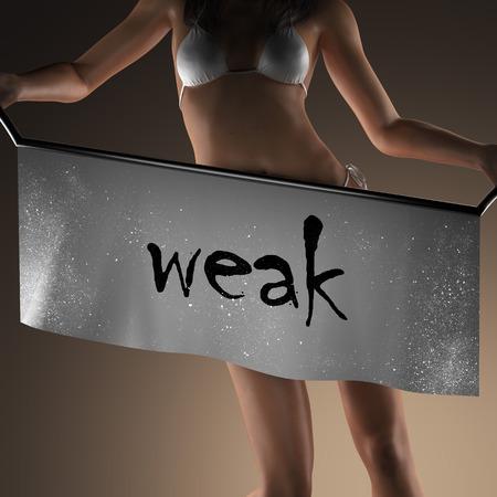 weak: weak word on banner and bikiny woman