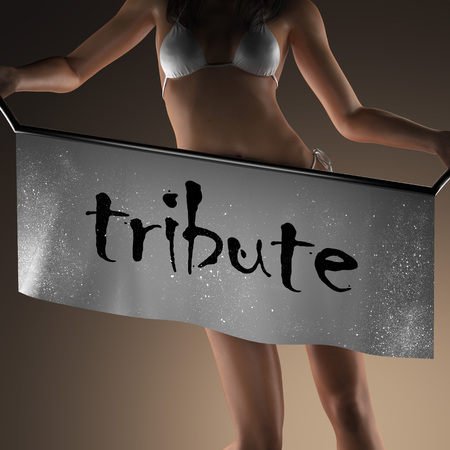 tribute: tribute word on banner and bikiny woman Stock Photo