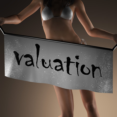 valuation: valuation word on banner and bikiny woman