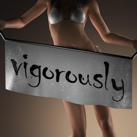 vigorously: vigorously word on banner and bikiny woman