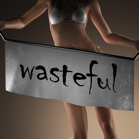 wasteful: wasteful word on banner and bikiny woman