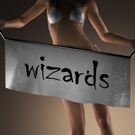 wizards: wizards word on banner and bikiny woman