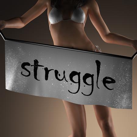 struggle: struggle word on banner and bikiny woman