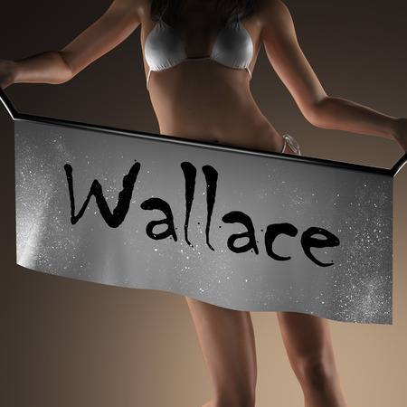 wallace: Wallace word on banner and bikiny woman