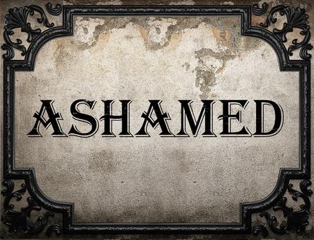 ashamed: palabra verg�enza en la pared concrette