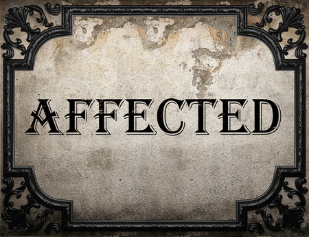 affected: affected word on concrette wall