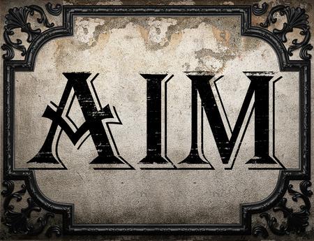 aim: aim word on concrette wall