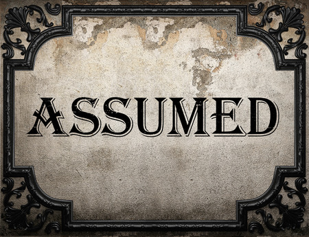 assumed: assumed word on concrette wall Stock Photo