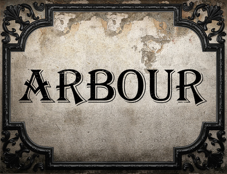 arbour: arbour word on concrette wall