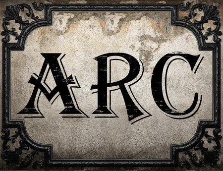 arc: arc word on concrette wall