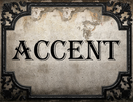 accent: accent word on concrette wall