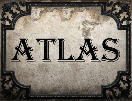 atlas: atlas word on concrette wall