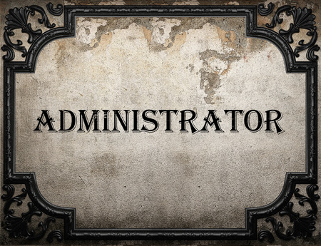 administrator word on concrette wall Stock Photo