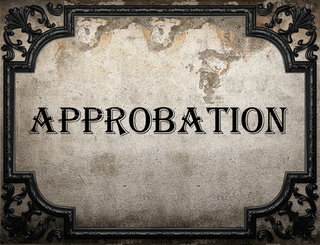 approbation: approbation word on concrette wall Stock Photo