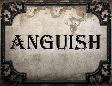 anguish: anguish word on concrette wall Stock Photo