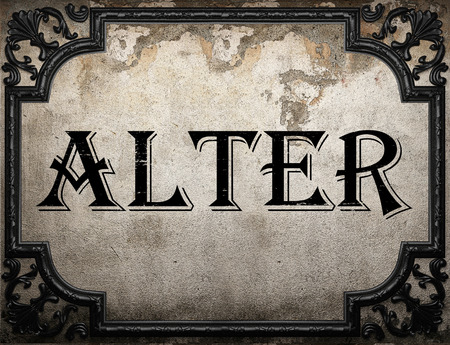 alter: alter word on concrette wall Stock Photo