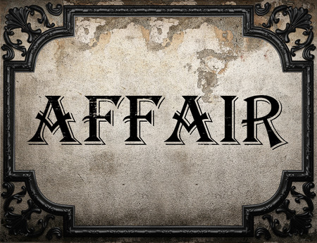 affair: affair word on concrette wall