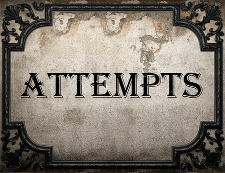 attempts: attempts word on concrette wall Stock Photo