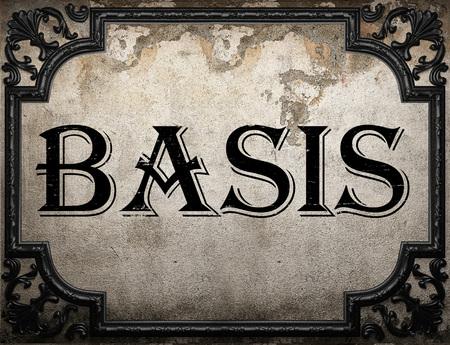 basis: basis word on concrette wall