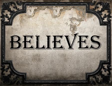 believes: believes word on concrette wall