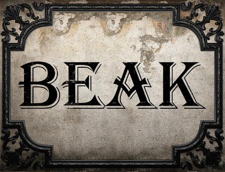 beak: beak word on concrette wall Stock Photo