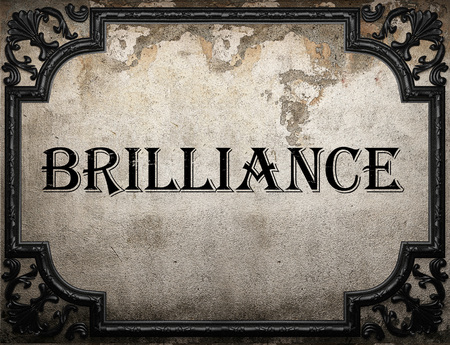 brilliance: brilliance word on concrette wall Stock Photo