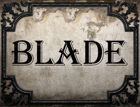 blade: blade word on concrette wall Stock Photo