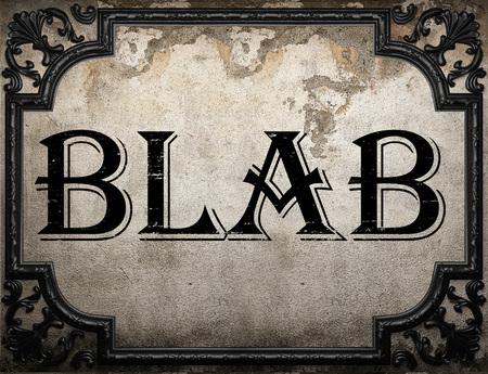 blab: blab word on concrette wall