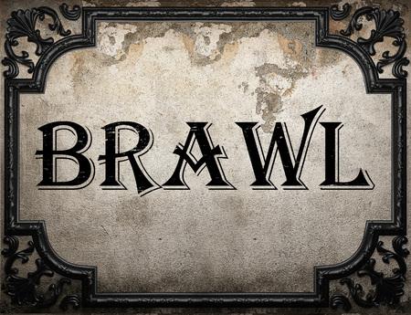 brawl: brawl word on concrette wall