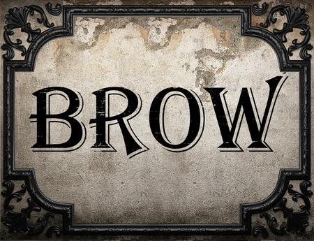 brow: brow word on concrette wall