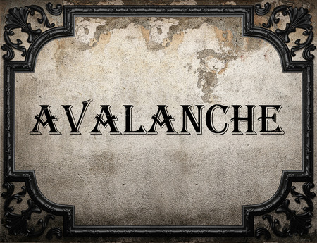 avalanche: avalanche word on concrette wall Stock Photo