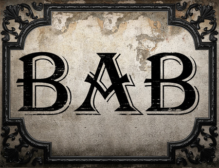 bab: bab word on concrette wall