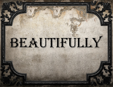 beautifully: beautifully word on concrette wall Stock Photo