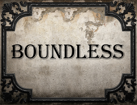 boundless: boundless word on concrette wall