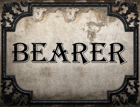 bearer: bearer word on concrette wall
