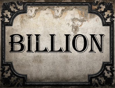 billion: billion word on concrette wall