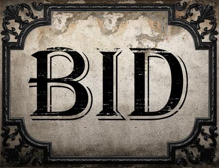 bid: bid word on concrette wall