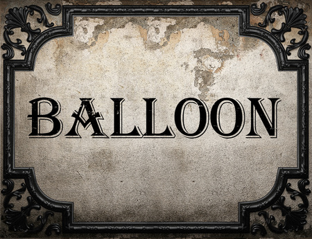 word balloon: balloon word on concrette wall