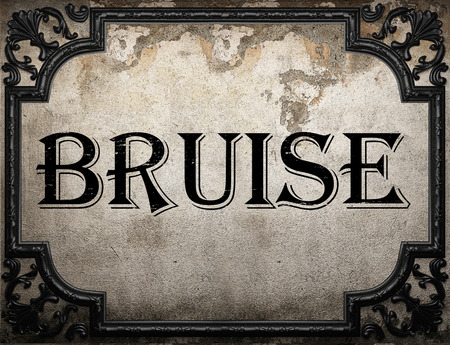 bruise: bruise word on concrette wall