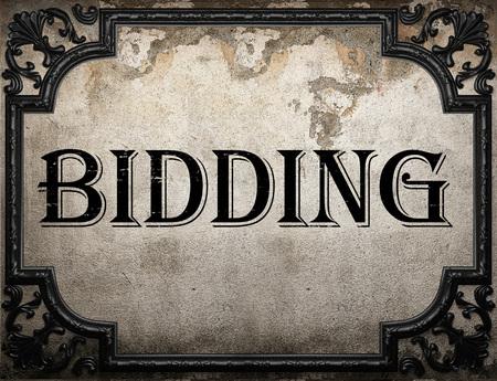 bidding: bidding word on concrette wall